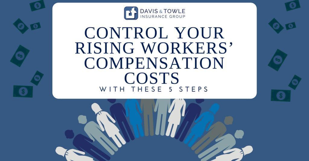 Control rising workers' compensation costs with these 5 steps